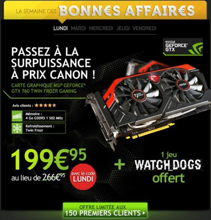 LDLC MSI GTX 760 + Watch dogs