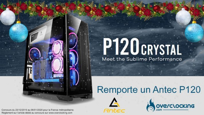 concours overclocking Antec P120 Crystal